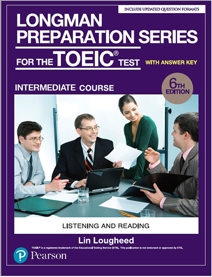多益教材:Longman Preparation Series for the TOEIC Test: Intermediate Course, 6/E​